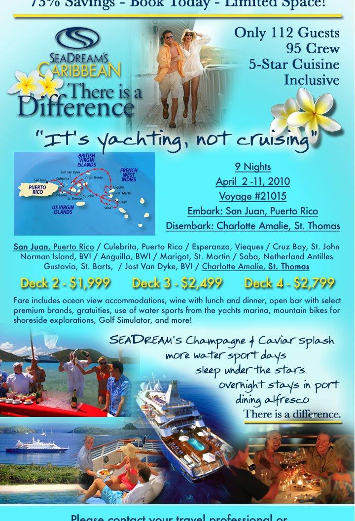 SeaDream's Caribbean…amazing price!