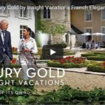 A French Tour with Luxury Gold